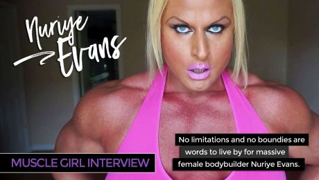 Massive Muscle Girl Interview Nuriye Evans