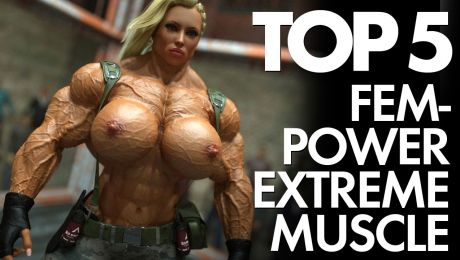 Top 5 3D Muscle Girls From Fem-PowerExtreme