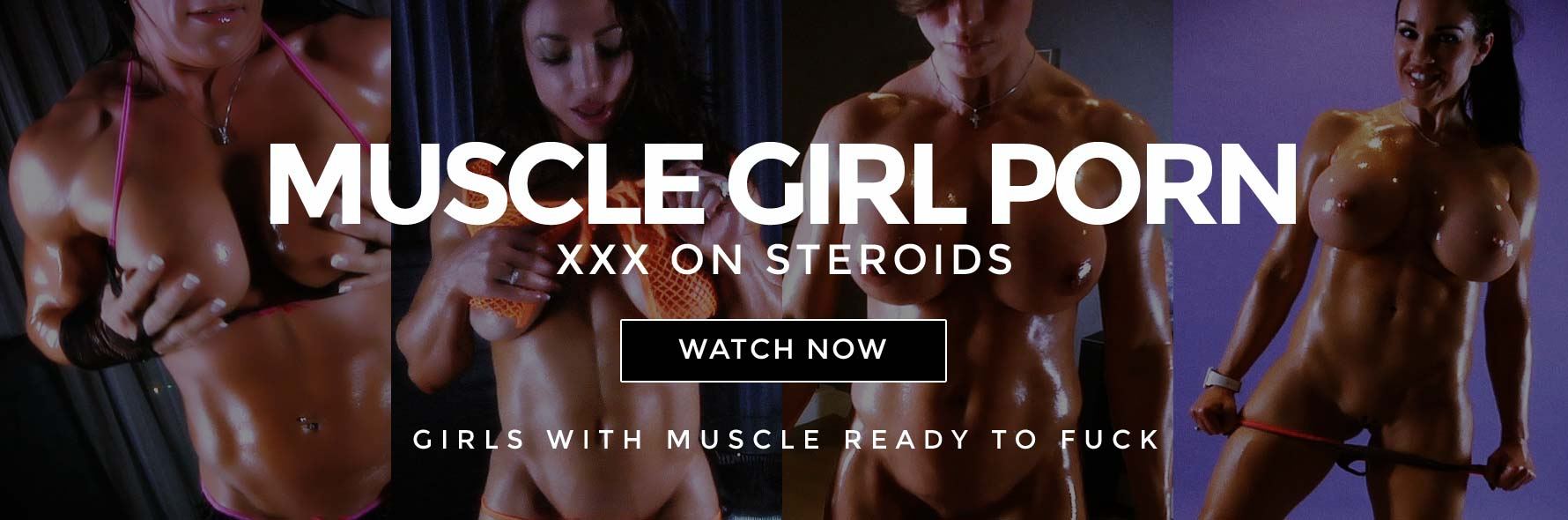 Start watching muscle girl videos now banner