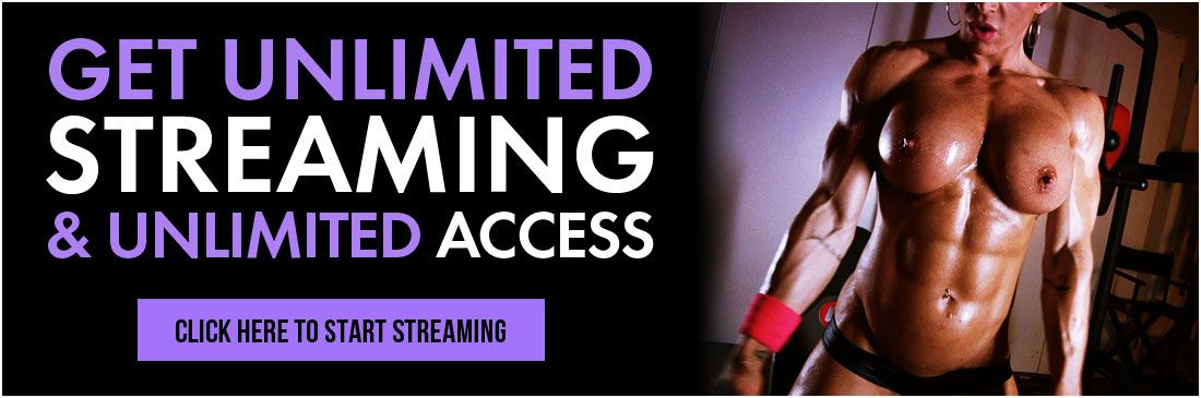 Unlimited streaming on Muscle Girl Flix banner