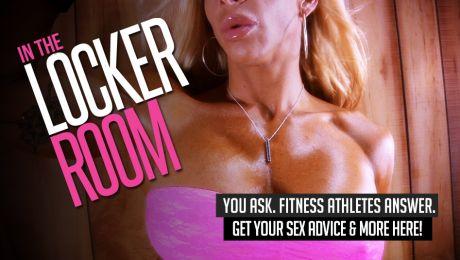 Sex Advice - In The Locker Room Part 8